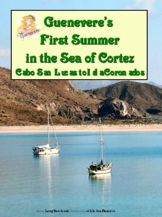 Guenevere's First Summer in the Sea of Cortez